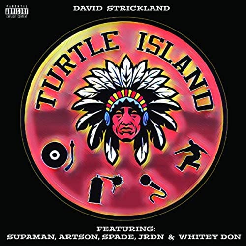 David Strickland feat. Supaman, Artson, Spade, Jrdn & Whitey Don