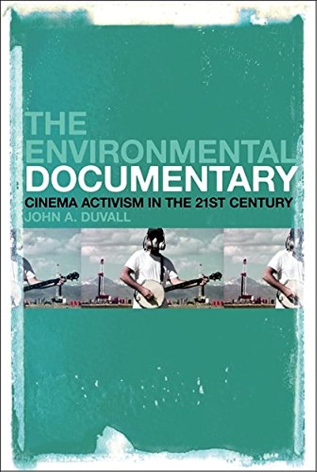 レインコートほとんどない実行The Environmental Documentary: Cinema Activism in the Twenty-first Century