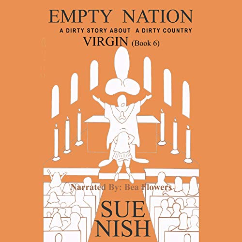 Virgin (6): A Dirty Story About About a Dirty Country (Empty Nation) audiobook cover art