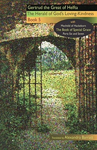 The Herald of God's Loving-Kindness: Book 5 (Cistercian Fathers, Band 86)