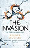 The Invasion: The Grey Land Book 2 (Call 2)