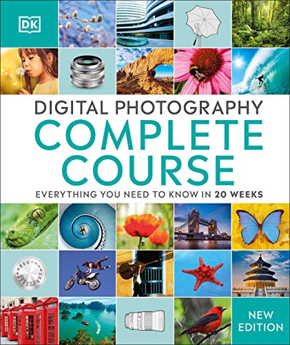 Digital Photography Complete Cou...