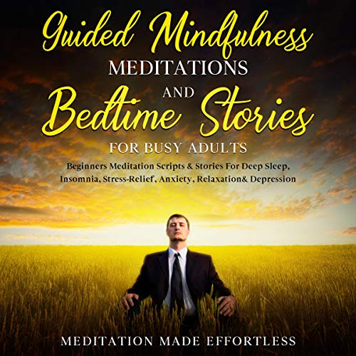 Guided Mindfulness Meditations & Bedtime Stories for Busy Adults cover art