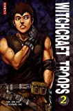Witchcraft troops, Tome 2