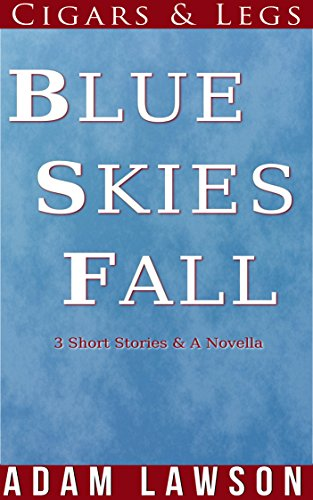 Blue Skies Fall (Cigars and Legs Book 4) (English Edition)