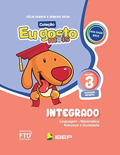 Eu Gosto Mais - Integrado - Educação Infantil 3