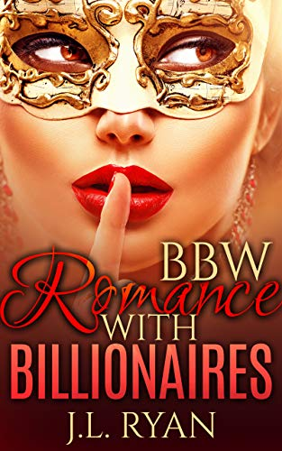 Book: BBW Romance With Billionaires - A Possessive Rich Alpha Male Romance Short Story Collection Boxed Set by J.L. Ryan