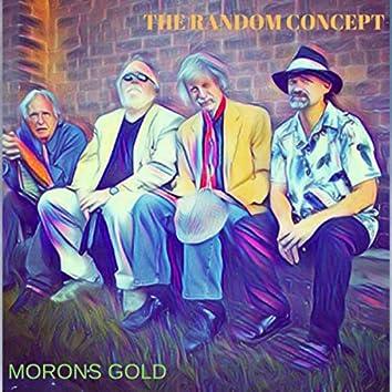 Morons Gold