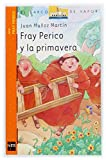 Fray Perico y la primavera (El Barco de Vapor Naranja)