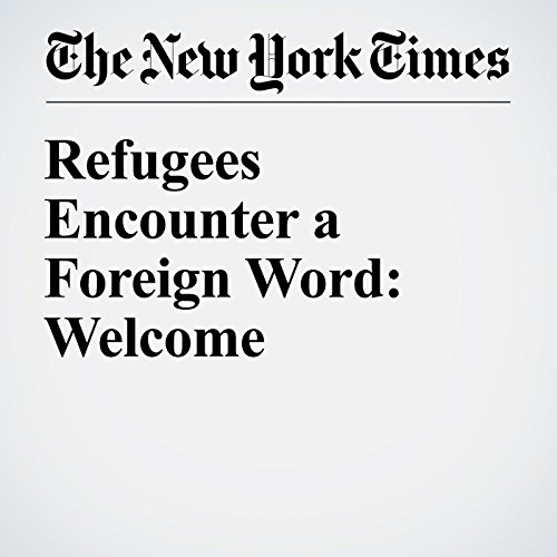 Refugees Encounter a Foreign Word: Welcome audiobook cover art