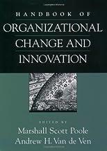 Handbook of Organizational Change and Innovation