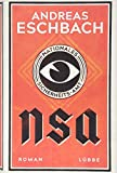 NSA - Nationales Sicherheits-Amt: Roman - Andreas Eschbach