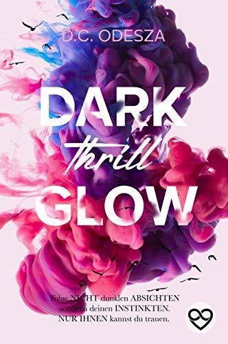 DARK Thrill GLOW: Geheimer Liebesroman (Glow Reihe 3)