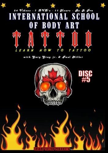 Learn How to Tattoo Instructional Video Guides - Topics 19 through 21 by Gary Gray jr. and Joe Zier