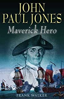 John Paul Jones: Maverick Hero