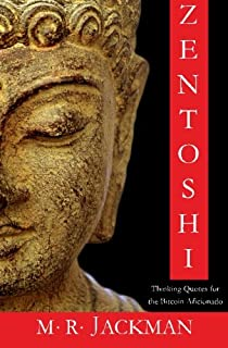 Zentoshi: Thinking Quotes for the Bitcoin Aficionado