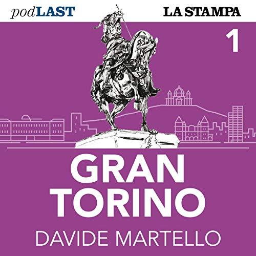 Prima fermata: Porta Palazzo (Gran Torino 1) copertina