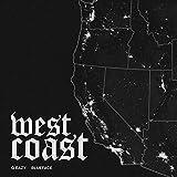West Coast [Explicit]