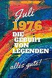 Juli 1976 Die Geburt von Legenden,alles gute!: Notizbuch a5 liniert softcover geburtstag...
