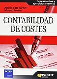 Contabilidad de costes: Fundamentos y ejercicios resueltos