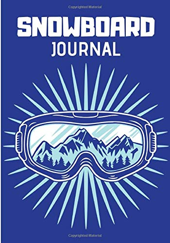Snowboard Journal: Writing Journal Lined, Notebook for Men & Women, 100 pages, 7 x 10 in.