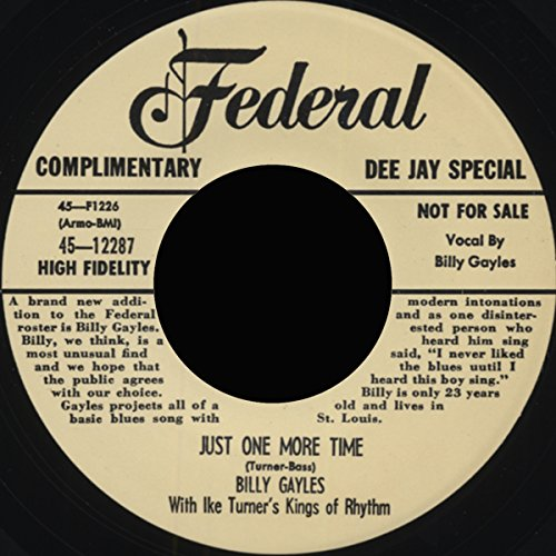 GAYLES, Billy & Ike Turner Just One More Time/Sad As A Man Can Be