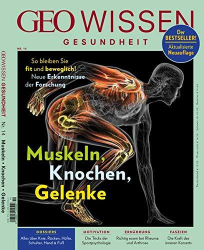 GEO Wissen Gesundheit / GEO Wissen Gesundheit mit DVD 14/20 - Muskeln, Knochen, Gelenke: DVD: Mobilitätstraining von Kopf bis Fuß