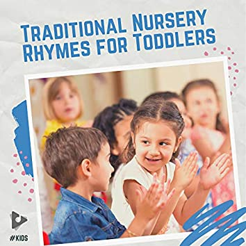 Traditional Nursery Rhymes for Toddlers