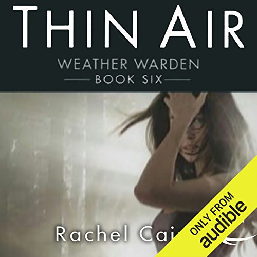 Thin Air     Weather Warden, Book 6              Written by:                                                                                                                                 Rachel Caine                               Narrated by:                                                                                                                                 Dina Pearlman                      Length: 11 hrs and 3 mins     Not rated yet     Overall 0.0