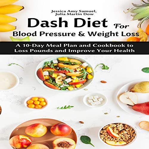 Dash Diet for Blood Pressure and Weight Loss cover art