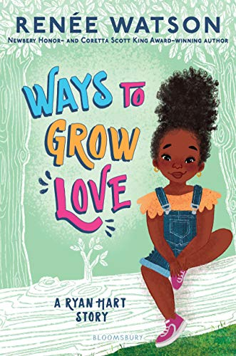 Ways to Grow Love (A Ryan Hart Story Book 2) - Kindle edition by Watson,  Renée, Mata, Nina. Children Kindle eBooks @ Amazon.com.