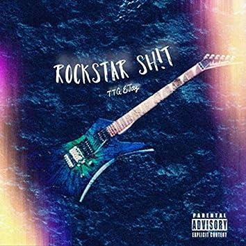 Rockstar Sh!t