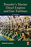 Pounder's Marine Diesel Engines and Gas Turbines: and Gas Turbines