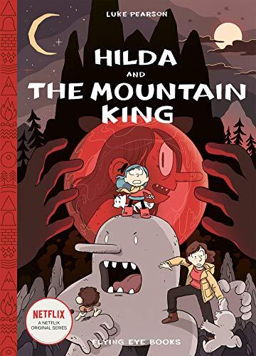Hilda and the Mountain King (Hilda Comics)