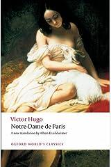 Notre-Dame de Paris (Oxford World's Classics) Kindle Edition