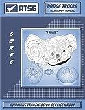 ATSG 68RFE Manual DODGE Transmission Repair Manual (68RFE Gasket 68RFE Rebuild Kit 68RFE Transmission Pan 68RFE Transmission Filter Best Repair Book Available) [Automotive]