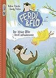 Ferdi & Flo: Der kleine Otter lernt schwimmen. Band 1 von Katrin Pokahr