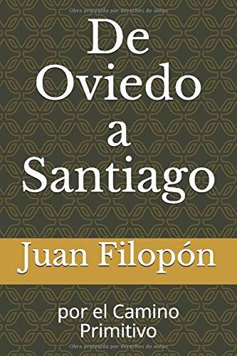 De Oviedo a Santiago: por el Camino Primitivo