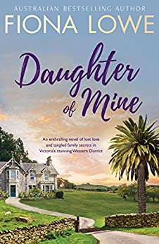 Daughter Of Mine by [Fiona Lowe]