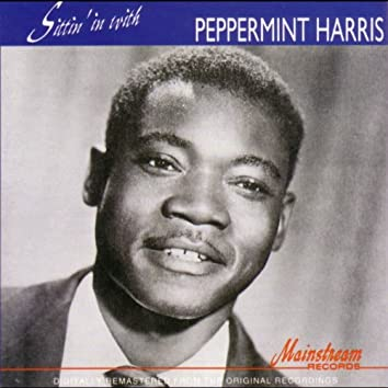 Sittin' In With Peppermint Harris