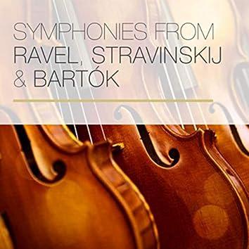 Symphonies from Ravel, Stravinskij & Bartók