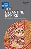 A Short History of the Byzantine Empire (Short Histories)