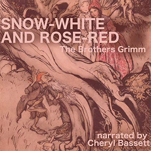Snow-White and Rose-Red audiobook cover art