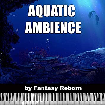 """Aquatic Ambience (From """"Donkey Kong Country"""")"""