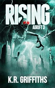 Adrift 3: Rising (Adrift Series) by [K.R. Griffiths]