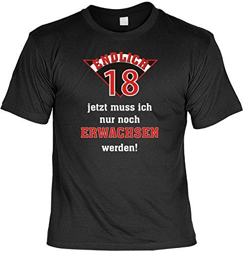Lustige Sprüche Fun Tshirt! Endlich 18! Jetzt muss ich nur noch Erwachsen Werden! - Geburtstag 18 Tshirt mit Urkunde!
