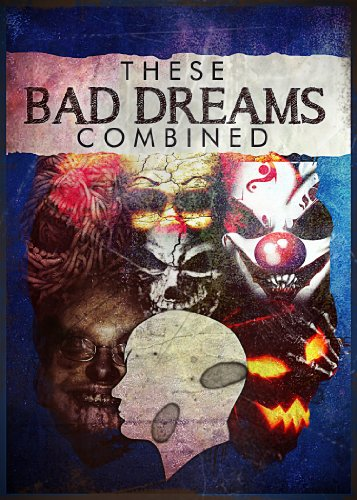 These Bad Dreams Combines