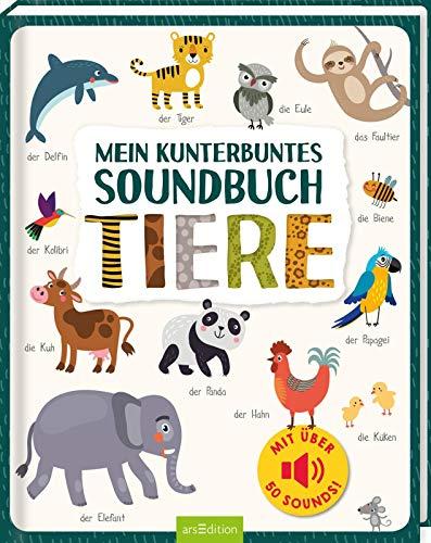 Mein kunterbuntes Soundbuch - Tiere: Mit über 50 Sounds | Hochwertiges Soundbuch mit realistischen Sounds für Kinder ab 18 Monaten