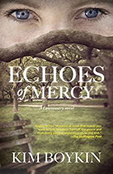 Echoes of Mercy: A Lowcountry Novel by [Kim Boykin]