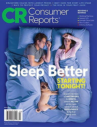 Consumer Reports Magazine (Sleep Better) March, 2019.